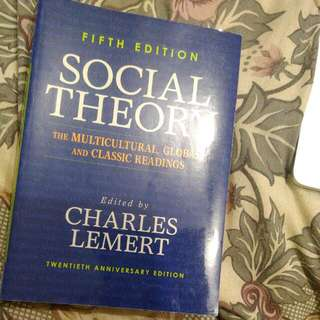 Social Theory: The Multicultural, Global And Classic Readings 5th Edition