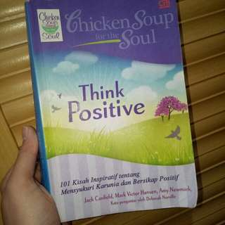 Chicken Soup for the Soul (Think Positive)