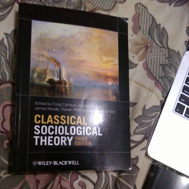 Classical Sociological Theory 3rd Edition