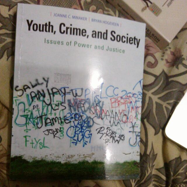 Youth, Crime, And Justice: Issues Of Power And Justice