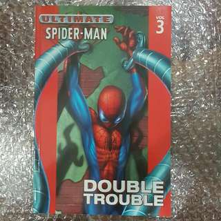 Ultimate Spider-Man Vol. 3: Double Trouble