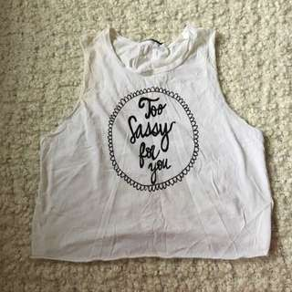 """too sassy for you"" Tank Top"