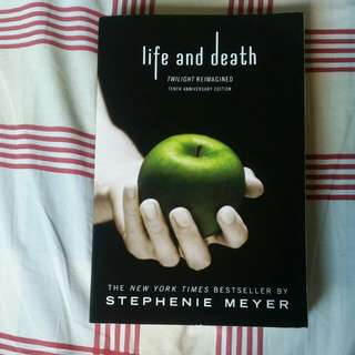 Life and death by Stephanie Meyer