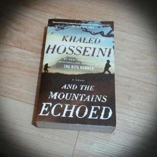 Khaled Hosseini's And The Mountain Echoed