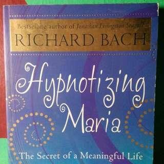 Hypnotizing Maria (Richard Bach)