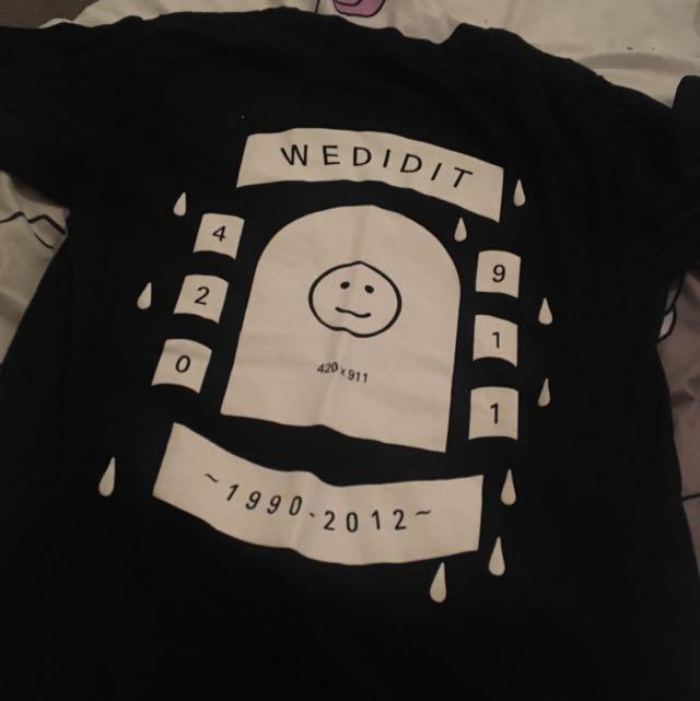 WEDIDIT limited edition shirt !!