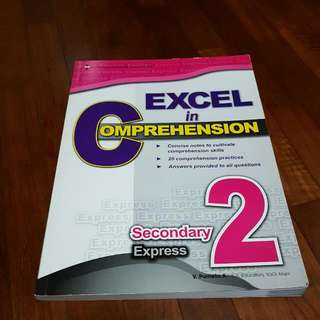 Excel In Comprehension Secondary 2 Express