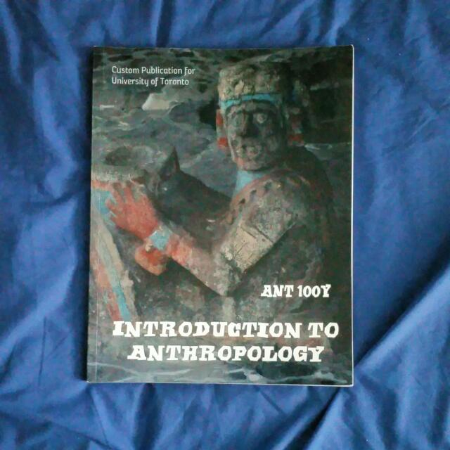 Introduction To Anthropology Custom Publication For University Of Toronto
