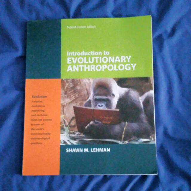 Introduction To Evolutionary Anthropology Second Custom Edition