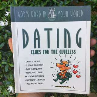 DATING: Clues For The Clueless