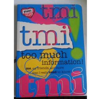 TMI: Too Much Information Book