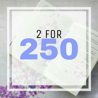 2 BOOKS FOR 250 PROMO!!!!