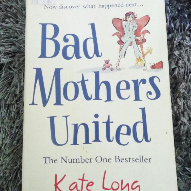 Bad Mothers United Books Stationery Books On Carousell