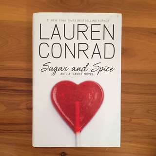 Hardcover Sugar And Spice Lauren Conrad An L.A. Candy Novel