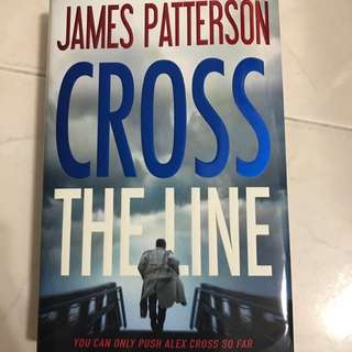 James Patterson - Cross The Line (HARDCOVER)