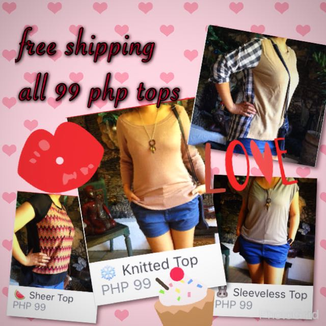 💋 FREE SHIPPING - All 99 php Tops