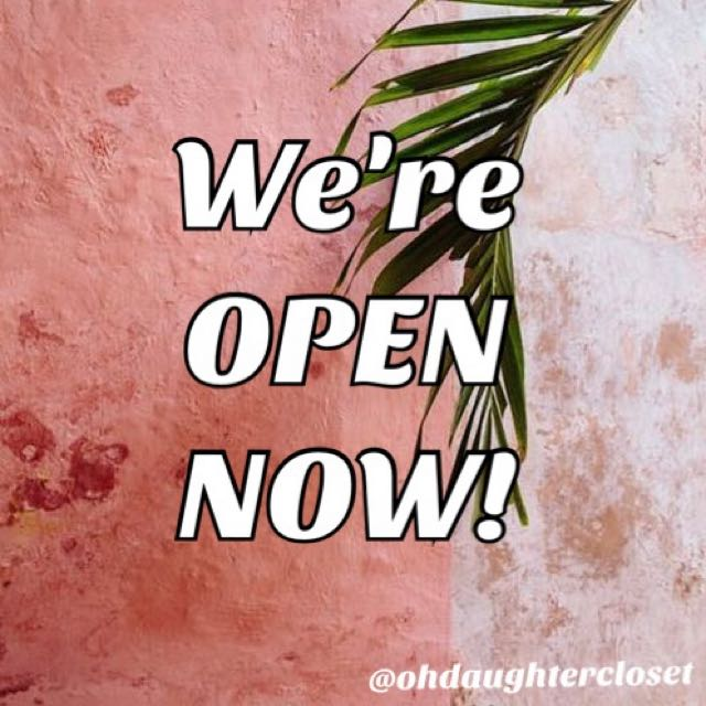 FINALLY! WE ARE OPEN NOW