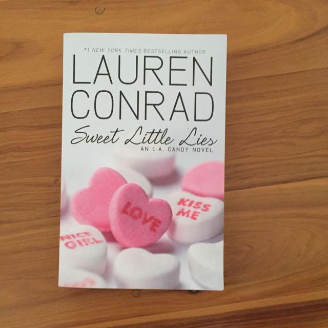 Sweet Little Lies Lauren Conrad An L.A. Candy Novel