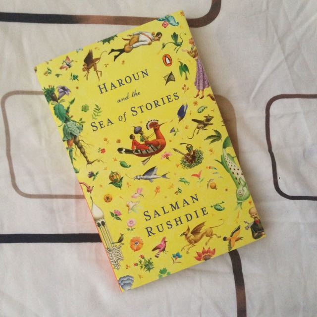 Haroun and the Sea of Stories by: Salman Rushdie