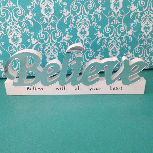 Believe Decoration