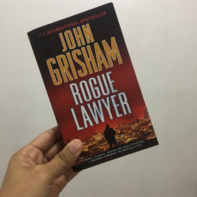 The Rogue Lawyer By John Grisham
