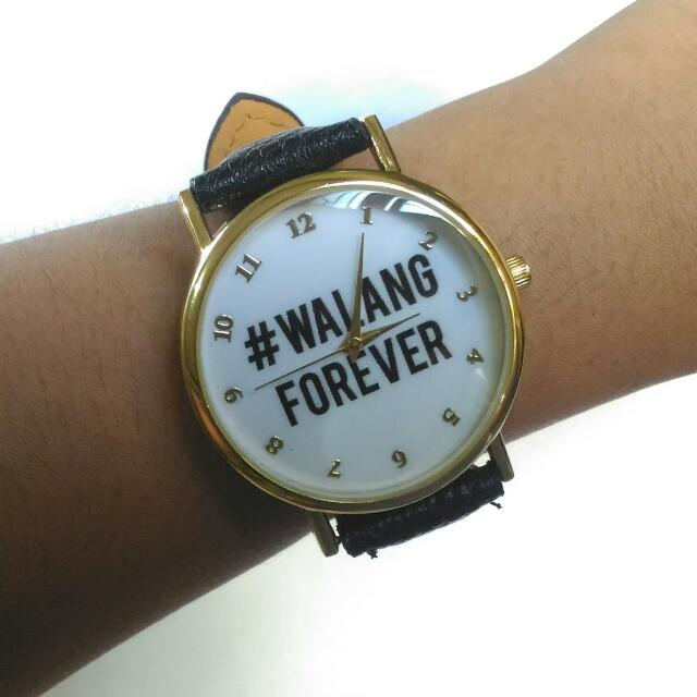 Walang Forever Watch