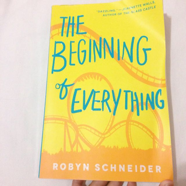 THE BEGINNING OF EVERYTHING by Robin Schneider