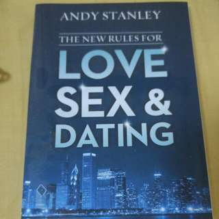 The New Rules For Love, Sex & Dating By Andy Stanley