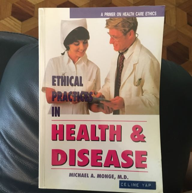 Ethical Practices In Health And Disease