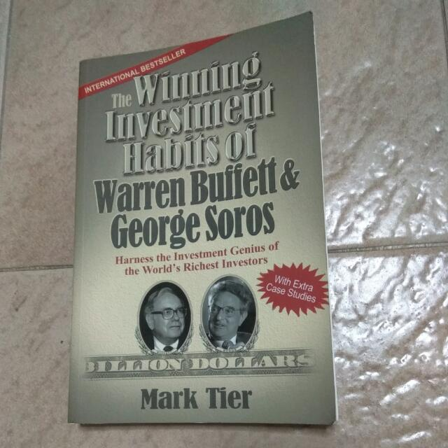The Winning Investment Habits Of Warren Buffett And George Soros By Mark Tier