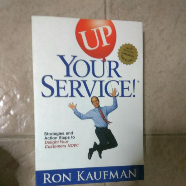 Up Your Service Strategies And Action Steps To Delight Your Customers Now!