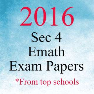 Sec 4 E Math Exam Papers 2016 | O Level E Math Test Papers 2016 | Reliable Answers Key