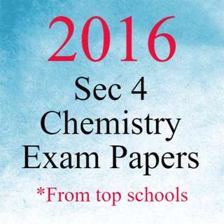 2016 Sec 4 Chemistry Exam Papers | O Level Chemistry Test Papers 2016 | FREE 2015 and 2014 Chemistry Exam Papers