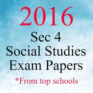 2016 Secondary 4 Social Studies Exam Papers | O Level Social Studies Test Papers 2016