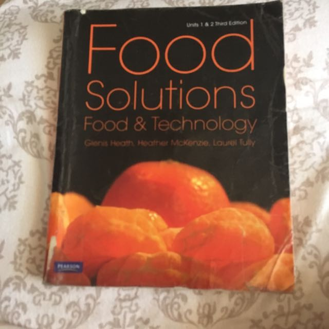 Food Solutions Food and Technology Unit 1&2