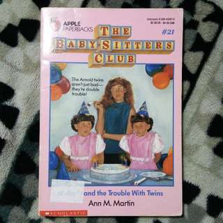 The Baby-sitters Club #21: Mallory and the Trouble with Twins Ann M. Martin
