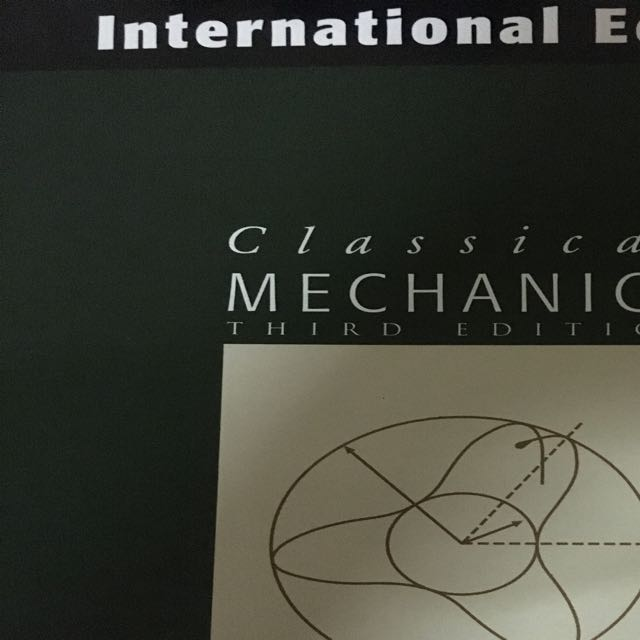 Classical Mechanics 3rd Edition