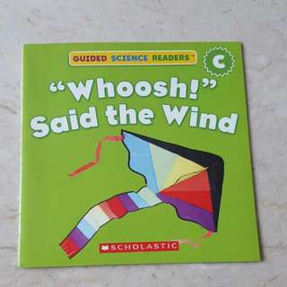 Scholastic Guided Science Reader Whoosh Said The Wind