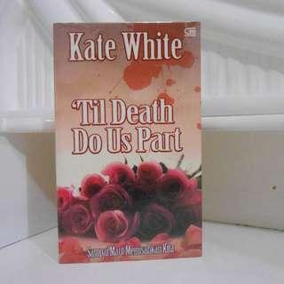 Til Death Do Us Apart (Sampai Maut Memisahkan Kita)