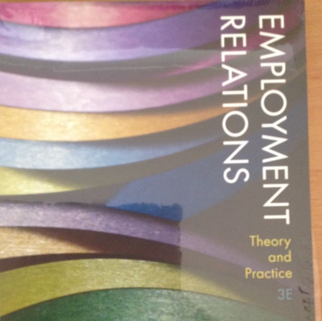 Employment Relations Theory and Practice 3E