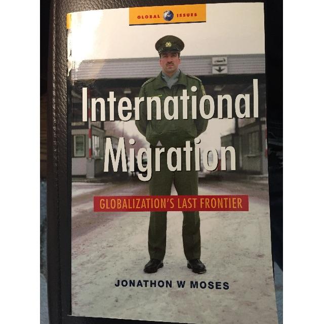 International Migration: Globalization's last frontier