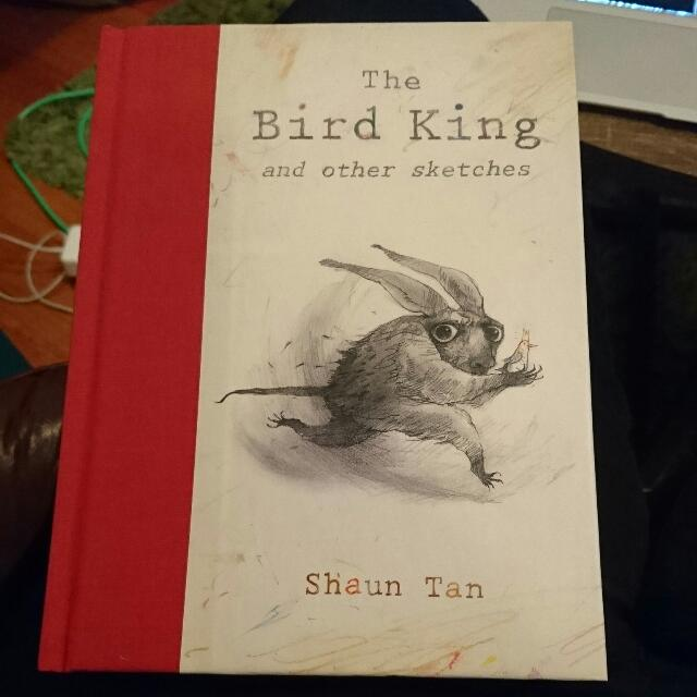 Shaun Tan The Bird King