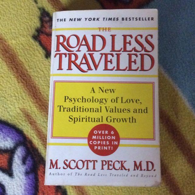 Road Less Traveled ~ M.Scott Peck