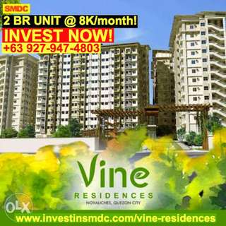 SMDC Vine Residences @ SM Novaliches, QC 8K/month For 2 BR