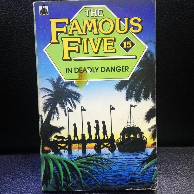 The Famous Five In Deadly Danger
