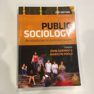 Public Sociology - 2nd Edition By John Germov And Marilyn Poole