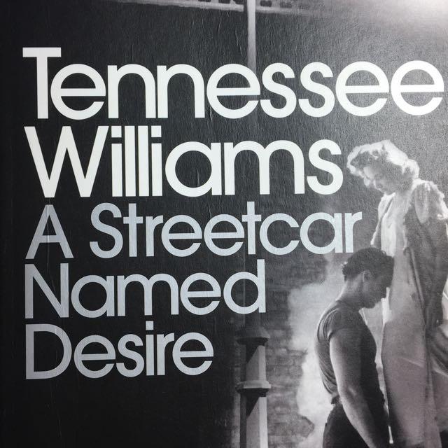 A Streetcar Named Desire