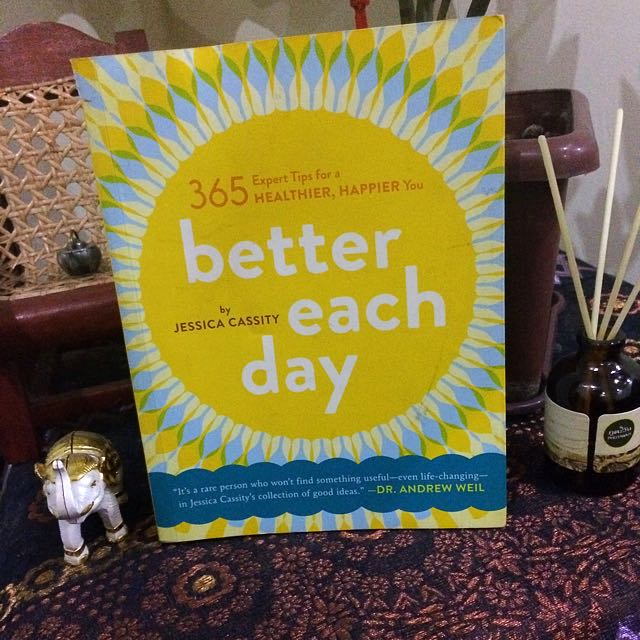 BETTER EACH DAY by Jessica Cassity