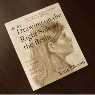 The New Drawing on the Right Side of the Brain by Betty Edwards