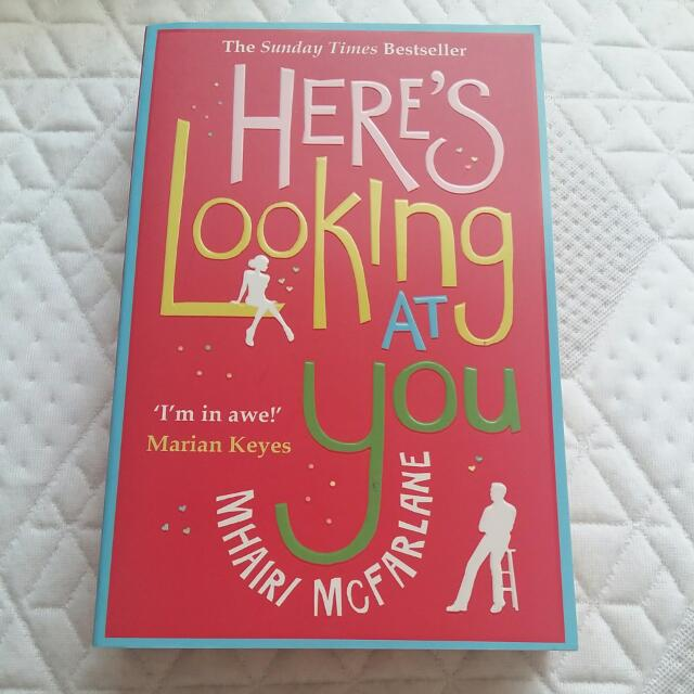 Here's Looking At You By Mhairi McFarlane (paperback)
